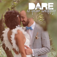 DARE Is Your Wedding